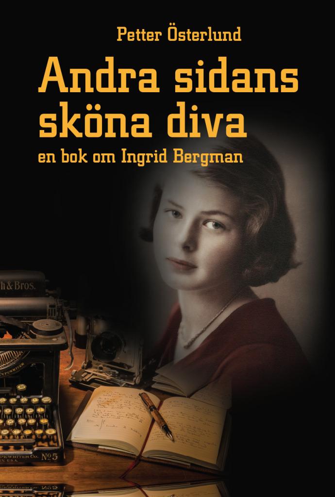 Boken om Ingrid Bergman finns i bokhandlarna i Sundsvall från den 9 december, och i övriga landet veckan därpå.