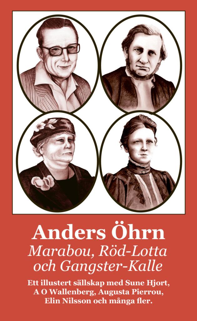 Marabou, Röd-Lotta och Gangster-Kalle, av Anders Öhrn.